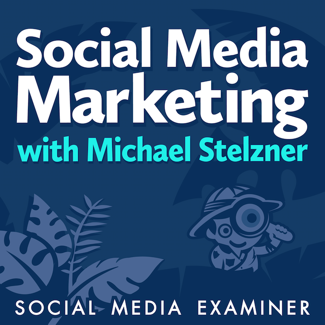 best podcast for social media marketing