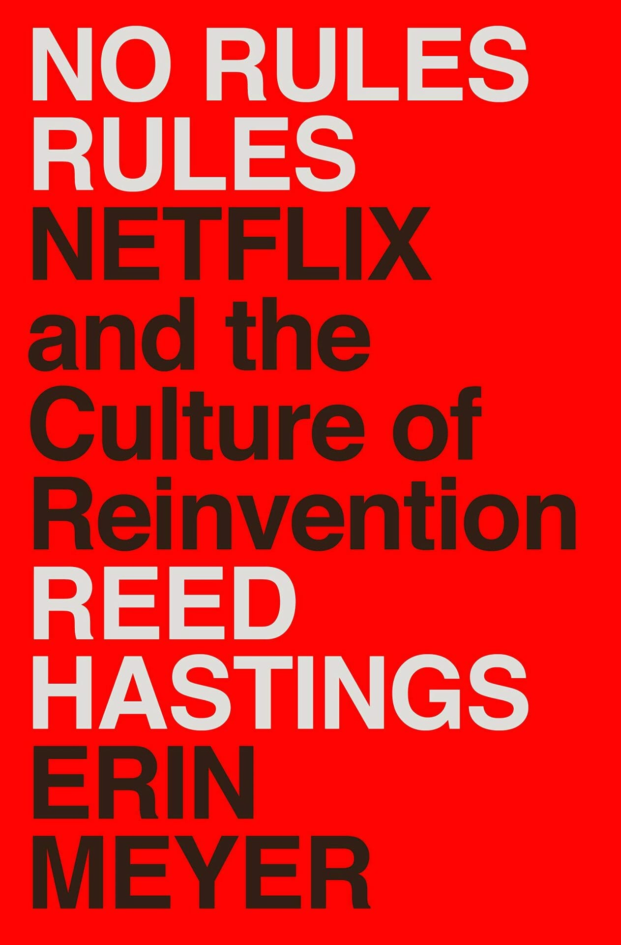 No rules rules reed hastings